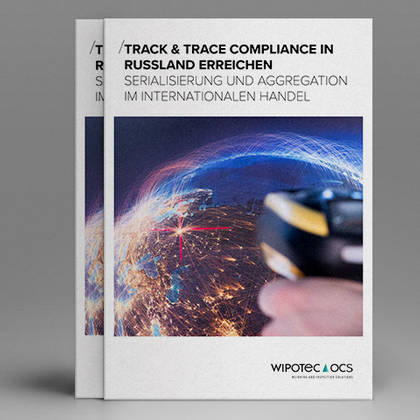 White Paper: Track and Trace Compliance in Russland erreichen