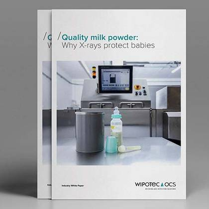 Whipte Paper: Use of X-ray Inspection Technology for Baby Food Quality Assurance